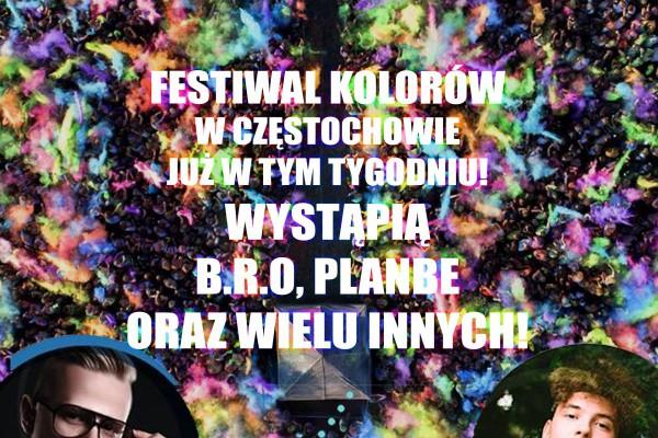 B.R.O i PlanBe na jednej scenie już w tym tygodniu - Festiwal Kolorów w Częstochowie!