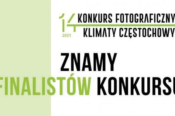 """Prace kilkunastu fotografów w finale """"Klimatów Częstochowy"""""""